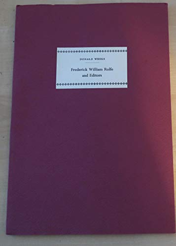 Frederick William Rolfe & editors: Donald Weeks
