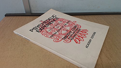 The Psychedelic Experience: A Manual Based on: Leary, Timothy; Metzner,