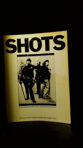 9780902620674: Shots: Photographs from the underground press (Books / Liberation News Service)