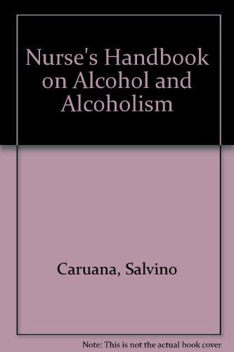 9780902623156: Nurse's Handbook on Alcohol and Alcoholism