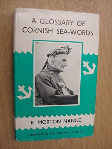 Glossary of Cornish Sea-words: Nance, R. Morton