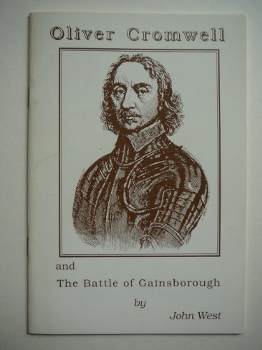 9780902662438: Oliver Cromwell & the Battle of Gainsborough