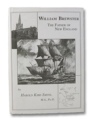 9780902662933: William Brewster: The Father of New England - His Life and Times, 1567-1644