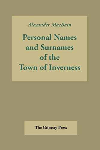 9780902664067: Inverness Names: Personal Names and Surnames of the Town of Inverness