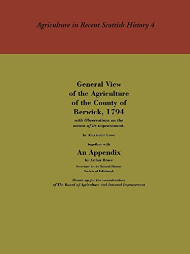 General View of the Agriculture of the County of Berwick: Arthur Bruce