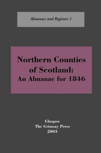 Northern Counties of Scotland: An Almanac for 1846
