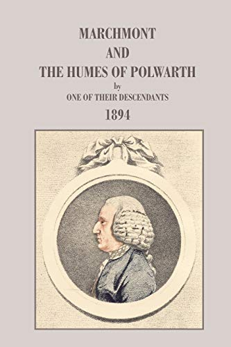 9780902664845: Marchmont and the Humes of Polwarth (Family Histories)