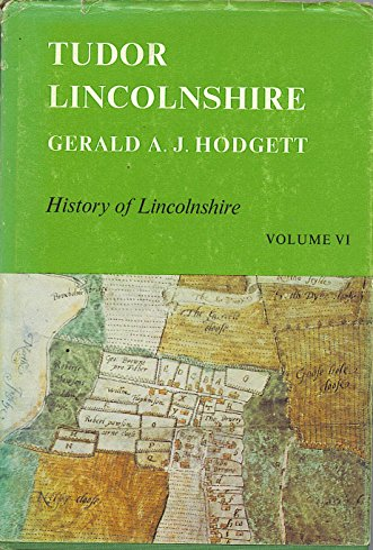 9780902668058: Tudor Lincolnshire (History of Lincolnshire Series)