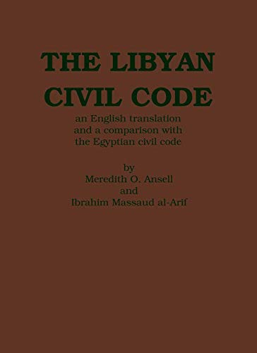 The Libyan Civil Code: With a Comparison
