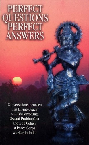 9780902677081: Perfect Questions/Perfect Answers: Conversations Between Srila Prabhupada and Bob Cohen, a Peace Corps Worker in India