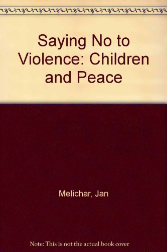 9780902680463: Saying No to Violence: Children and Peace