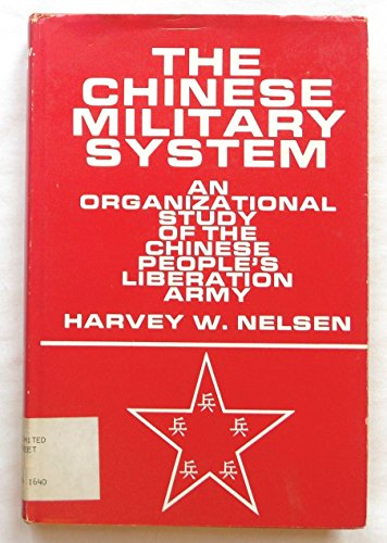 9780902726246: Chinese Military System (Westview special studies on China and East Asia)