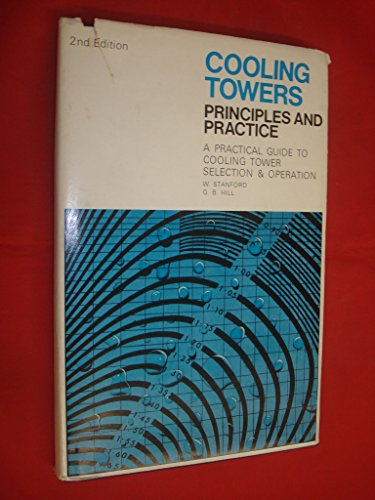 9780902738003: Cooling Towers: Principles and Practice