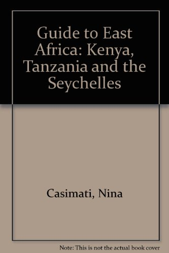 9780902743250: Guide to East Africa: Kenya, Tanzania and the Seychelles