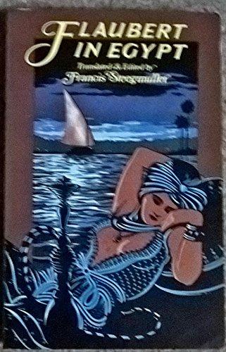 9780902743274: Flaubert in Egypt: A Sensibility on Tour