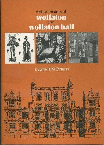 9780902751088: Short History of Wollaton and Wollaton Hall