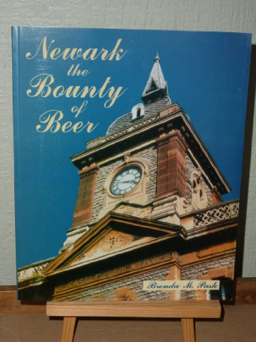 Newark: The Bounty of Beer.