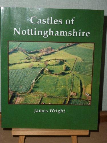 Castles of Nottinghamshire [Mar 31, 2008] Wright, James