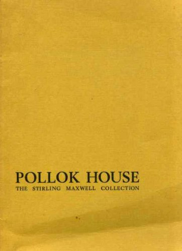 9780902752016: The Stirling Maxwell Collection, Pollok House