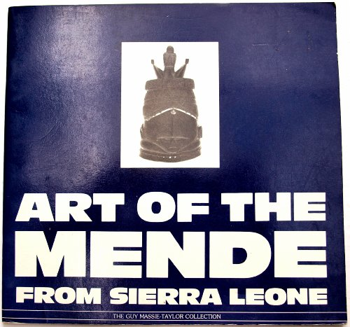 9780902752115: Art of the Mende from Sierra Leone : The Guy Massie-Taylor Collection