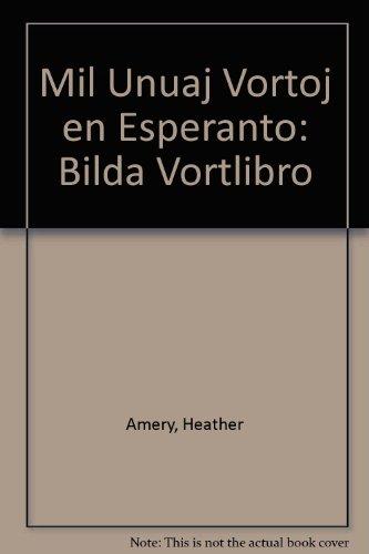 9780902756151: Mil Unuaj Vortoj en Esperanto: Bilda Vortlibro (Esperanto Edition)