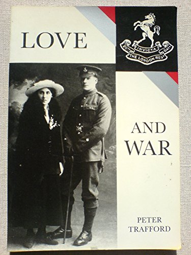 Love and War: A London Terrier's Tale of 1915-16