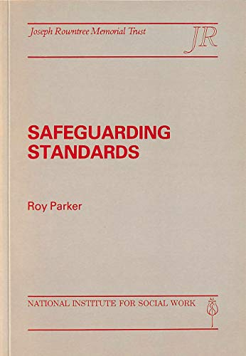 Safegaurding Standards: Parker, R