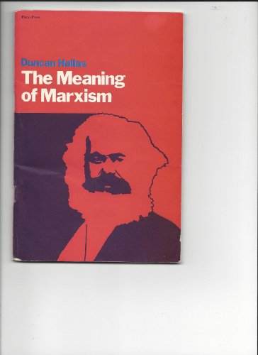 9780902818064: The meaning of Marxism.