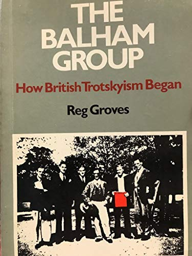 9780902818422: Balham Group: How British Trotskyism Began
