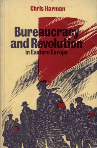 9780902818491: Bureaucracy and Revolution in Eastern Europe.