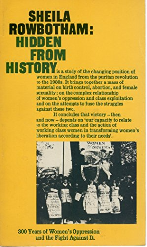 9780902818538: HIDDEN FROM HISTORY: 300 YEARS OF WOMEN\'S OPPRESSION AND THE FIGHT AGAINST IT (PLUTO CLASSICS)
