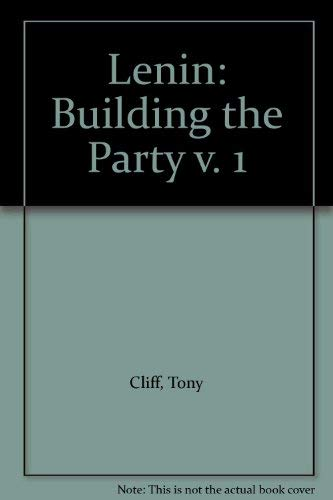 9780902818583: Lenin: Building the Party v. 1