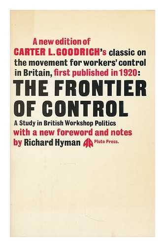 9780902818699: Frontier of Control: Study in British Workshop Politics