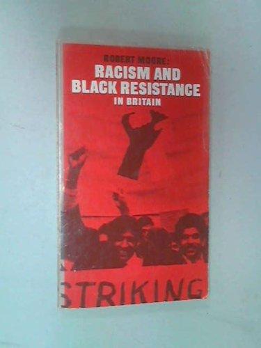 Racism and Black resistance in Britain: Robert Samuel Moore