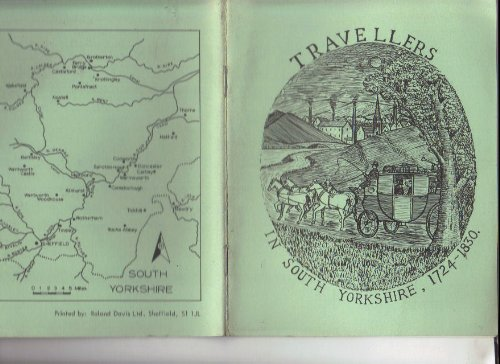 9780902831094: Travellers in South Yorkshire, 1724-1830 (Local history pamphlets)