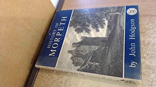 History of Morpeth 1832: John Hodgson
