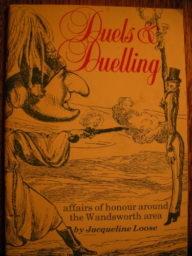 9780902837126: Duels & duelling: Affairs of honour around the Wandsworth area