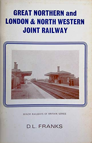 9780902844209: Great Northern and London and North Western Joint Railway (Minor railways of Britain series)