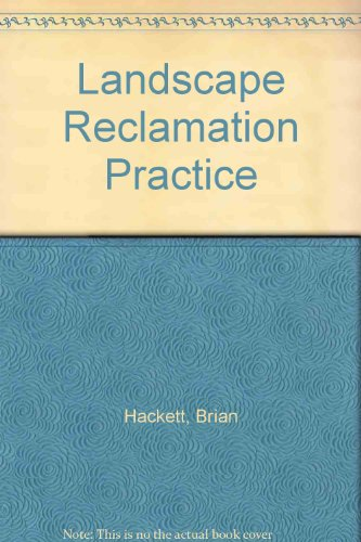 Landscape Reclamation Practice (0902852477) by Brian Hackett