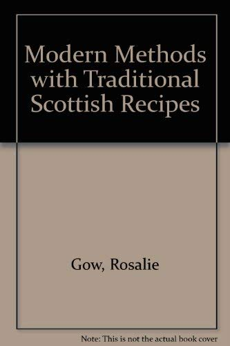 9780902859685: Modern Methods with Traditional Scottish Recipes
