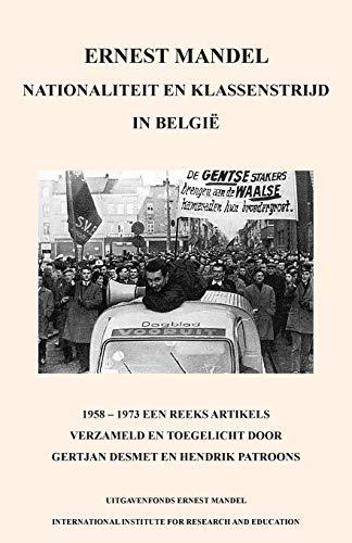 Nationaliteit En Klassenstrijd in Belgie, 1958 -: Ernest Mandel