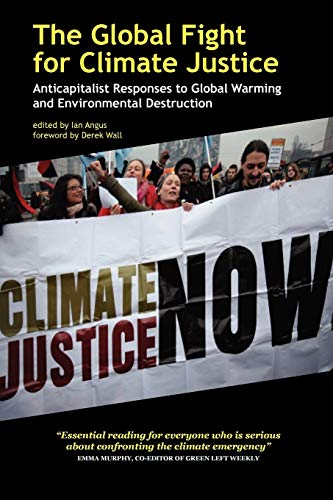 9780902869875: The Global Fight for Climate Justice - Anticapitalist Responses to Global Warming and Environmental Destruction