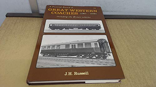 Apictorial Record of Great Western Coaches Including the Brown Vehicles, Part II, 1903-1948: ...