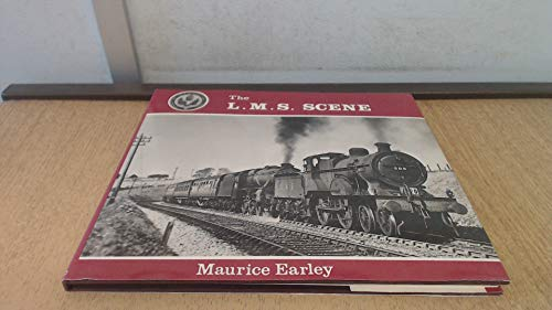 The L.M.S. Scene: An Album of Photographs: Earley, Maurice William