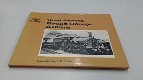 9780902888111: Great Western Broad Gauge Album
