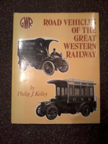 9780902888128: Road Vehicles of the Great Western Railway