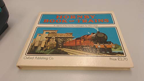 A Hornby Book of Trains, 1927-32: Gorham, Compiled By F. R.