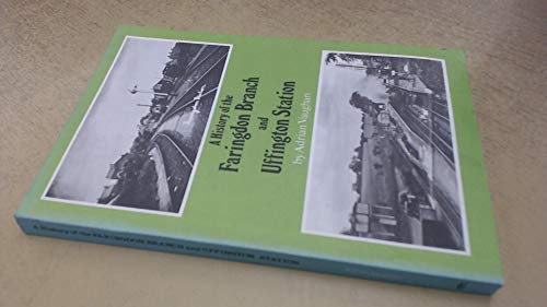 A History of the Faringdon Branch and Uffington Station