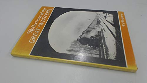9780902888524: Reflections of the Great Western