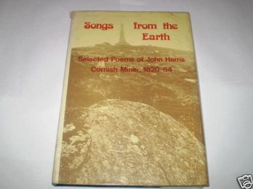 Songs from the Earth: Selected Poems (0902899589) by Harris, John